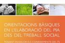 Orientacions Bàsiques en l´Elaboració del PIA des del Treball Social